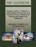 Stanley Conforti, Petitioner, v. United States of America. U.S. Supreme Court Transcript of ...