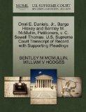 Omri E. Daniels, Jr., Barge Hiskey and Bentley M. McMullin, Petitioners, v. C. Sewell Thomas...