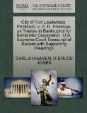 City of Fort Lauderdale, Petitioner, v. D. D. Freeman, as Trustee in Bankruptcy for Bahia Ma...