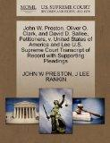John W. Preston, Oliver O. Clark, and David D. Sallee, Petitioners, v. United States of Amer...