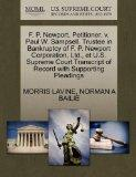 F. P. Newport, Petitioner, v. Paul W. Sampsell, Trustee in Bankruptcy of F. P. Newport Corpo...