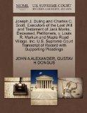 Joseph J. Duling and Charles C. Scott, Executors of the Last Will and Testament of Jack Mark...