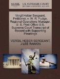 Vergil Heber Sergeant, Petitioner, v. W. R. Fudge, Regional Operations Manager, U. S. Post O...