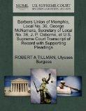 Barbers Union of Memphis, Local No. 36, George McNamara, Secretary of Local No. 36, J. P. Os...