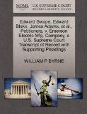 Edward Swope, Edward Blake, James Adams, et al., Petitioners, v. Emerson Electric Mfg. Compa...