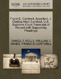 Frank E. Cantwell, Appellant, v. Clotilda Allen Cantwell. U.S. Supreme Court Transcript of R...