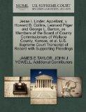 Jesse I. Linder, Appellant, v. Howard B. Collins, Leonard Pilger and George L. Barton, as Me...