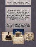 Pacific Far East Line, Inc., Petitioner, v. United States of America, Federal Maritime Board...