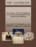 De Lucia v. U S U.S. Supreme Court Transcript of Record with Supporting Pleadings