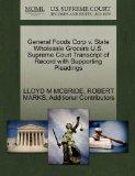 General Foods Corp v. State Wholesale Grocers U.S. Supreme Court Transcript of Record with S...