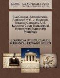 Eva Cooper, Administratrix, Petitioner, v. R. J. Reynolds Tobacco Company. U.S. Supreme Cour...