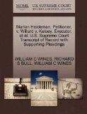 Marian Heideman, Petitioner, v. Willard v. Kelsey, Executor, et al. U.S. Supreme Court Trans...