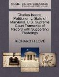 Charles Isaacs, Petitioner, v. State of Maryland. U.S. Supreme Court Transcript of Record wi...