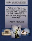 Arthur Murray, Inc., Petitioner, v. Joseph H. Ricciardi. U.S. Supreme Court Transcript of Re...