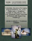 Indemnity Insurance Company of North America, Inc., et al., Petitioners, v. American Fidelit...