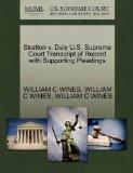 Stratton v. Daly U.S. Supreme Court Transcript of Record with Supporting Pleadings