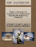 Taylor v. Johnson U.S. Supreme Court Transcript of Record with Supporting Pleadings