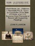 Elbert Moore, Inc., Petitioner, v. Honorable Ray E. Green, as Comptroller of the State of Fl...