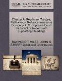 Chester A. Pearlman, Trustee, Petitioner, v. Reliance Insurance Company. U.S. Supreme Court ...