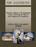 Petzelt v. Mayer U.S. Supreme Court Transcript of Record with Supporting Pleadings