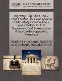 Highway Exp Lines, Inc v. Jones Motor Co; Pennsyvania Public Utility Commission v. Jones Mot...
