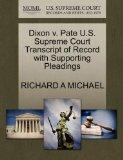 Dixon v. Pate U.S. Supreme Court Transcript of Record with Supporting Pleadings