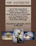 Harris Structural Steel Company, Inc., Petitioner, v. United Steelworkers of America, AFL-CI...