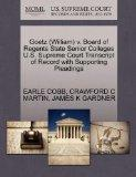 Goetz (William) v. Board of Regents State Senior Colleges U.S. Supreme Court Transcript of R...