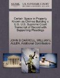 Certain Space in Property Known as Chimes Building v. U.S. U.S. Supreme Court Transcript of ...