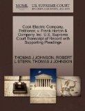 Cook Electric Company, Petitioner, v. Frank Horton & Company, Inc. U.S. Supreme Court Transc...