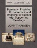 Berman v. Froehlke U.S. Supreme Court Transcript of Record with Supporting Pleadings