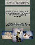 Coakley (Mary) v. Reising (F. M.) U.S. Supreme Court Transcript of Record with Supporting Pl...