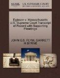 Egleson v. Massachusetts U.S. Supreme Court Transcript of Record with Supporting Pleadings