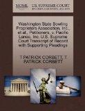 Washington State Bowling Proprietors Association, Inc., et al., Petitioners, v. Pacific Lane...