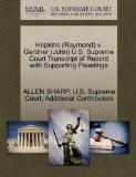 Hopkins (Raymond) v. Gardner (John) U.S. Supreme Court Transcript of Record with Supporting ...
