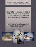 Breakefield (Susan) v. District of Columbia. U.S. Supreme Court Transcript of Record with Su...