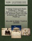Holdrege Cooperative Equity Exchange v. Chicago, Burlington & Quincy Railroad U.S. Supreme C...