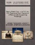 Sperry Rand Corp. v. A-T-O, Inc. U.S. Supreme Court Transcript of Record with Supporting Ple...