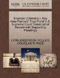 Bowman (Orlando) v. Bay Area Painters' Trust Fund U.S. Supreme Court Transcript of Record wi...