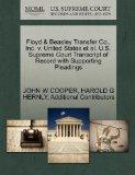 Floyd & Beasley Transfer Co., Inc. v. United States et al. U.S. Supreme Court Transcript of ...
