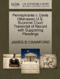 Pennsylvania v. Davis (Manasee) U.S. Supreme Court Transcript of Record with Supporting Plea...