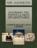 Gross (Bernard) v. Walsh (Raymond) U.S. Supreme Court Transcript of Record with Supporting P...
