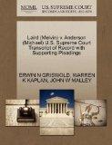 Laird (Melvin) v. Anderson (Michael) U.S. Supreme Court Transcript of Record with Supporting...