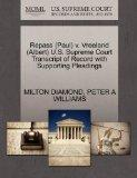 Repass (Paul) v. Vreeland (Albert) U.S. Supreme Court Transcript of Record with Supporting P...