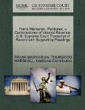 Frank Markarian, Petitioner, v. Commissioner of Internal Revenue. U.S. Supreme Court Transcr...