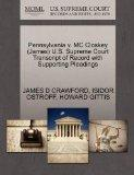 Pennsylvania v. MC Closkey (James) U.S. Supreme Court Transcript of Record with Supporting P...