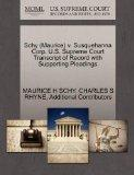 Schy (Maurice) v. Susquehanna Corp. U.S. Supreme Court Transcript of Record with Supporting ...