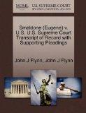 Smaldone (Eugene) v. U.S. U.S. Supreme Court Transcript of Record with Supporting Pleadings