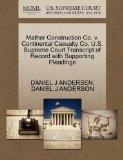 Mather Construction Co. v. Continental Casualty Co. U.S. Supreme Court Transcript of Record ...