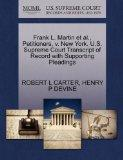 Frank L. Martin et al., Petitioners, v. New York. U.S. Supreme Court Transcript of Record wi...